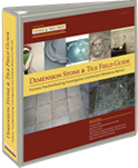 DIMENSION STONE AND TILE FIELD GUIDE Failures Troubleshooting, Investigation and Analysis Reference Manual